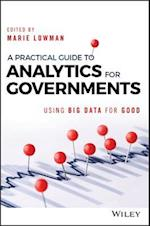 A Practical Guide to Analytics for Governments (Wiley & Sas Business)