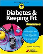 Diabetes and Keeping Fit for Dummies (For dummies)