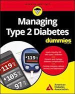 Managing Type 2 Diabetes for Dummies (For dummies)