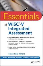 Essentials of WISC-V Integrated Assessment (Essentials of Psychological Assessment)