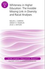 Whiteness in Higher Education af Jeremy D. Franklin, Jesse S. Watson, Nolan L. Cabrera