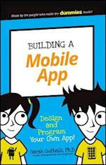 Building a Mobile App (Dummies Junior)