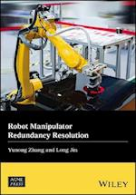 Robot Manipulator Redundancy Resolution (Wiley ASME Press Series)