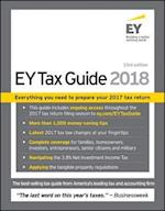The EY Tax Guide 2018 (Ernst & Young Tax Guide)