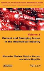 Current and Emerging Issues in the Audiovisual Industry af Mercedes Medina, Alicia Urgell s, M nica Herrero