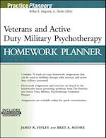 Veterans and Active Duty Military Psychotherapy Homework Planner (Practice Planners)