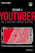 Become a YouTuber (Dummies Junior)