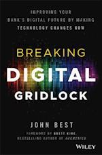 Breaking Digital Gridlock + Website af John Best
