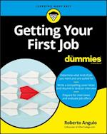Getting Your First Job For Dummies