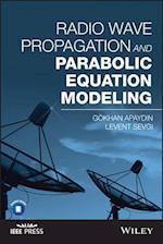 Radio Wave Propagation and Parabolic Equation Modeling