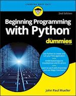 Beginning Programming With Python for Dummies (For Dummies (Computer/Tech))