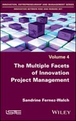 Multiple Facets of Innovation Project Management