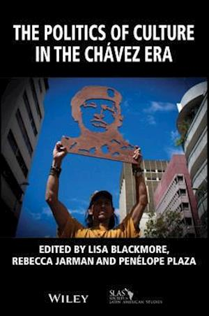 The Politics of Culture in the Chavez Era