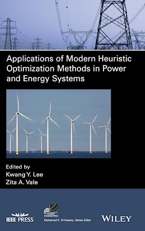 Application of Modern Heuristic Optimization Methods in Power and Energy Systems