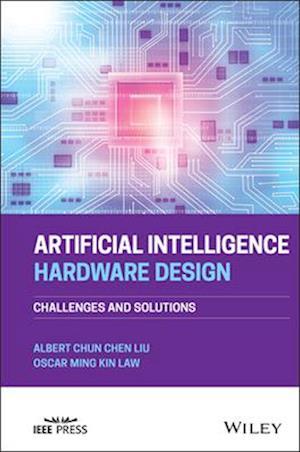 Artificial Intelligence Hardware Design