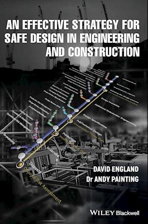 An Effective Strategy for Safe Design in Engineering and Construction