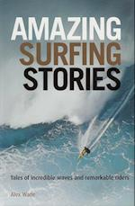 Amazing Surfing Stories (Amazing Stories)