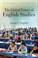 Global Future of English Studies af James F English
