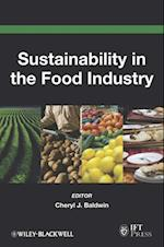 Sustainability in the Food Industry (Institute of Food Technologists Series)