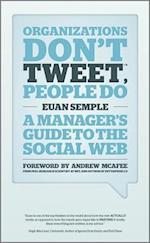Organization's Don't Tweet, People Do