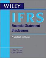 IFRS Financial Statement Disclosures (Wiley Regulatory Reporting)