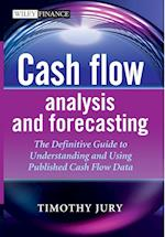 Cash Flow Analysis and Forecasting (Wiley Finance Series)