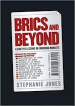 Brics and Beyond - Executive Lessons on           Emerging Markets af Stephanie Jones