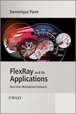 FlexRay and its Applications af Dominique Paret