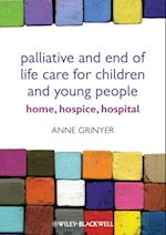 Palliative and End of Life Care for Children and Young People