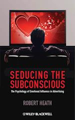 Seducing the Subconscious af Robert Heath