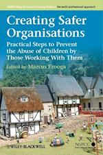 Creating Safer Organisations (Wiley Child Protection & Policy Series)