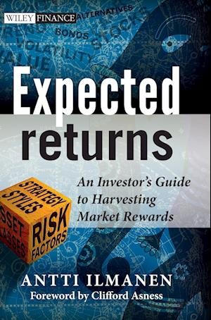 Bog, hardback Expected Returns - an Investor's Guide to         Harvesting Market Rewards af Antti Ilmanen