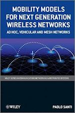 Mobility Models for Next Generation Wireless Networks (Wiley Series on Communications Networking and Distributed Systems)