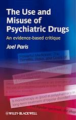 Use and Misuse of Psychiatric Drugs