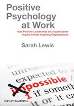 Positive Psychology at Work af Sarah Lewis