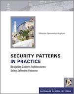 Security Patterns in Practice (Wiley Software Patterns Series)