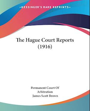 The Hague Court Reports (1916)