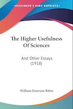 The Higher Usefulness of Sciences af William Emerson Ritter