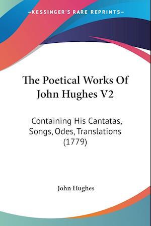 The Poetical Works Of John Hughes V2