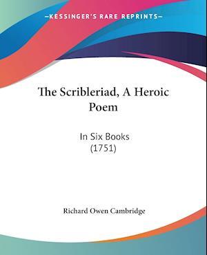 Bog, paperback The Scribleriad, a Heroic Poem af Richard Owen Cambridge