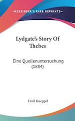 Lydgate's Story of Thebes af Emil Koeppel