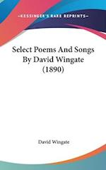 Select Poems and Songs by David Wingate (1890) af David Wingate