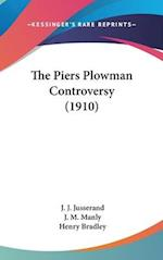 The Piers Plowman Controversy (1910) af John Matthews Manly, J. J. Jusserand, Henry Bradley