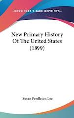 New Primary History of the United States (1899) af Susan Pendleton Lee