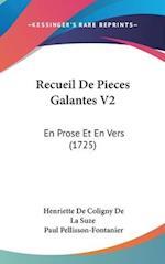 Recueil de Pieces Galantes V2 af Paul Pellisson-Fontanier, Henriette De Coligny De La Suze