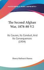 The Second Afghan War, 1878-80 V2 af Henry Bathurst Hanna