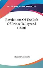 Revelations of the Life of Prince Talleyrand (1850) af Edouard Colmache