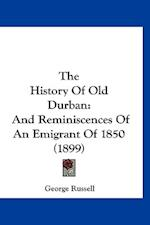 The History of Old Durban af George Russell
