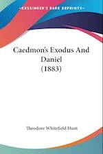 Caedmon's Exodus and Daniel (1883) af Theodore Whitefield Hunt
