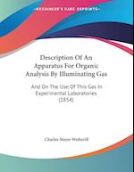 Description of an Apparatus for Organic Analysis by Illuminating Gas af Charles Mayer Wetherill